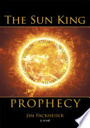 The Sun King Prophecy