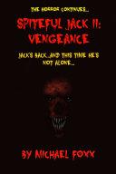 Spiteful Jack II  Vengeance