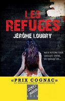 Les Refuges - Prix Cognac 2019 du meilleur roman francophone ebook
