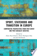 Sport  Statehood and Transition in Europe
