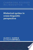Historical Syntax In Cross Linguistic Perspective