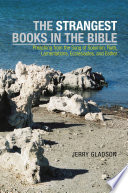 The Strangest Books in the Bible
