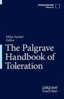 The Palgrave Handbook of Toleration