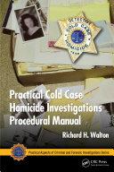 Practical Cold Case Homicide Investigations Procedural Manual [Pdf/ePub] eBook