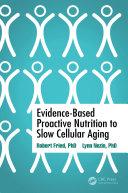 Evidence-Based Proactive Nutrition to Slow Cellular Aging Pdf/ePub eBook