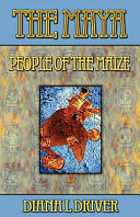 The Maya   People of the Maize Book PDF