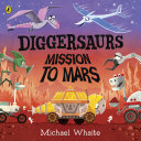 Diggersaurs  Mission to Mars