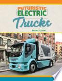 Futuristic Electric Trucks