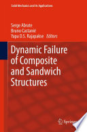Dynamic Failure of Composite and Sandwich Structures