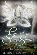The Guardian, a Sword and Stilettos Book Cover