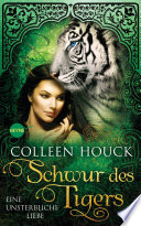 Schwur des Tigers - Eine unsterbliche Liebe  : Kuss des Tigers 4: Roman