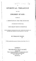 A Spiritual Treasury for the Children of God  consisting of a meditation for the evening of each day in the year  etc