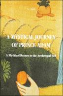 A Mystical Journey of Prince Adam