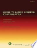 Guide to Lunar Orbiter Photographs