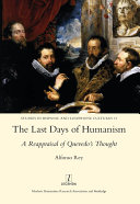 The Last Days of Humanism  A Reappraisal of Quevedo s Thought