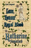 Love, Honour and Royal Blood - Book Pdf/ePub eBook