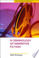 A Criminology Of Narrative Fiction Book PDF
