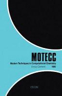 Modern Techniques In Computational Chemistry Motecc 1990