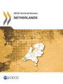 OECD Territorial Reviews  Netherlands 2014