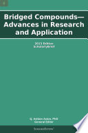 Bridged Compounds Advances In Research And Application 2013 Edition Book PDF