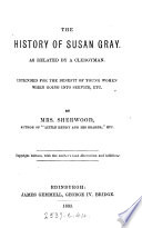 The History Of Susan Gray Parlour Ed