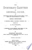 The Sportsman's Gazetteer and General Guide