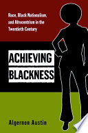 Achieving Blackness Book