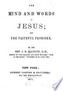 The Mind and Words of Jesus  and The Faithful Promiser Book PDF