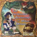 The Incredible Adventure of Hugh Hound ebook