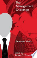 The Management Challenge  : Japanese Views