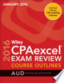 Wiley CPAexcel Exam Review January 2016 Course Outlines