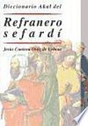 Diccionario Akal del Refranero Sefardí