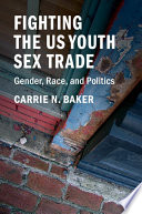Fighting The U S Youth Sex Trade
