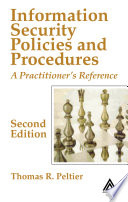 """""""Information Security Policies and Procedures: A Practitioner's Reference, Second Edition"""" by Thomas R. Peltier"""