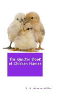 The Quickie Book of Chicken Names