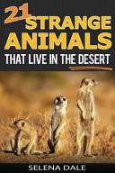 21 Strange Animals That Live in the Desert