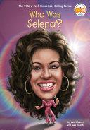 Who Was Selena? Book