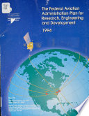 The Federal Aviation Administration Plan for Research, Engineering, and Development