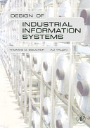 Design of Industrial Information Systems