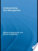 Understanding Non Monogamies