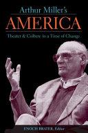 Arthur Miller's America