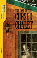 The Case Of The Cursed Chalet Detective