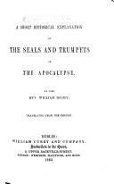 Pdf A Short Historical Explanation of the Seals and Trumpets of the Apocalypse. By the Rev. William Digby. Translated from the French [by the author. With the text].
