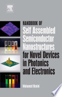 Handbook of Self Assembled Semiconductor Nanostructures for Novel Devices in Photonics and Electronics Book