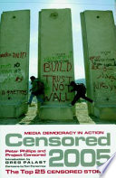 Censored 2005  : The Top 25 Censored Stories