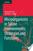 Microorganisms in Saline Environments  Strategies and Functions