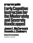 Early Cognitive Instruction for the Moderately and Severely Handicapped