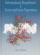 Informational Biopolymers of Genes and Gene Expression