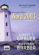 Exploring Microsoft Office Word 2003 Comprehensive- Adhesive Bound