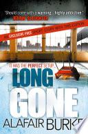 Long gone : a novel of suspense